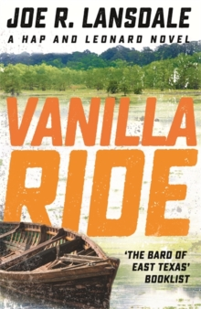 Vanilla Ride : Hap and Leonard Book 7, Paperback Book