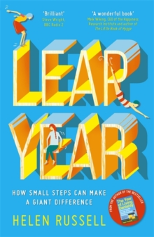 Leap Year : How small steps can make a giant difference, Paperback Book