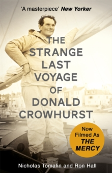 The Strange Last Voyage of Donald Crowhurst : Now Filmed As The Mercy, Paperback Book