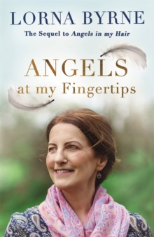 Angels at My Fingertips: The sequel to Angels in My Hair : How angels and our loved ones help guide us, Paperback Book