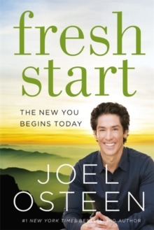 Fresh Start : The New You Begins Today, Paperback Book