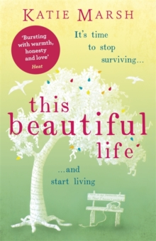This Beautiful Life: the emotional and uplifting new novel from the #1 bestseller, Paperback Book