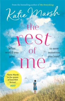 The Rest of Me : the uplifting new novel from the bestselling author of My Everything, Paperback / softback Book