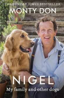 Nigel : My Family and Other Dogs, Paperback Book