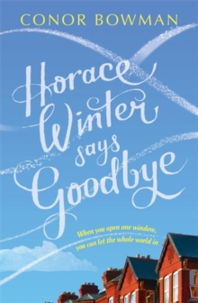 Horace Winter Says Goodbye, Paperback Book