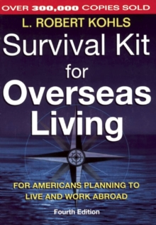 Survival Kit for Overseas Living : For Americans Planning to Live and Work Abroad, EPUB eBook