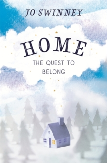 Home : the quest to belong, Paperback Book