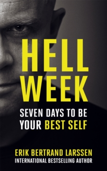 Hell Week : Seven Days to be Your Best Self, Paperback Book