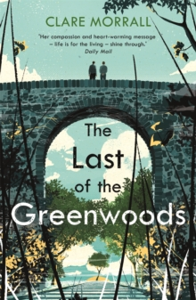 The Last of the Greenwoods, Paperback / softback Book