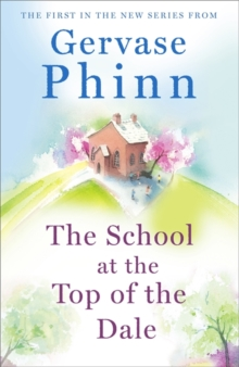 The School at the Top of the Dale, Hardback Book