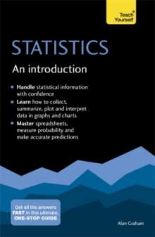 Statistics: An Introduction: Teach Yourself : The Easy Way to Learn Stats, Paperback Book
