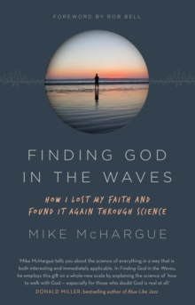 Finding God in the Waves : How I lost my faith and found it again through science, EPUB eBook