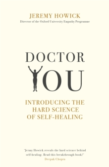 Doctor You : Revealing the science of self-healing, Paperback / softback Book