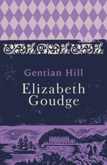 Gentian Hill, Paperback Book