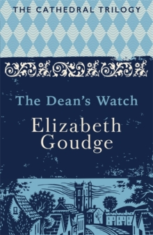 The Dean's Watch : The Cathedral Trilogy, Paperback Book