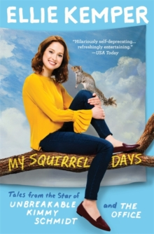 My Squirrel Days, Paperback / softback Book