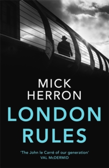 London Rules : Jackson Lamb Thriller 5, Hardback Book