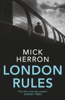 London Rules : Jackson Lamb Thriller 5, Paperback Book