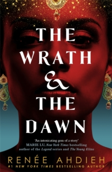 The Wrath and the Dawn : The Wrath and the Dawn Book 1, Paperback Book