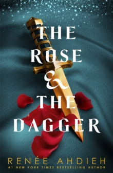 The Rose and the Dagger : The Wrath and the Dawn Book 2, Paperback Book