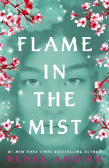 Flame in the Mist : The Epic New York Times Bestseller, Paperback Book