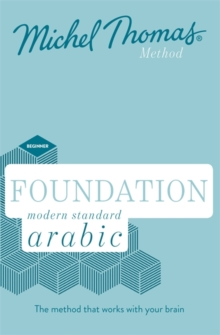 Foundation Modern Standard Arabic (Learn MSA with the Michel Thomas Method), CD-Audio Book