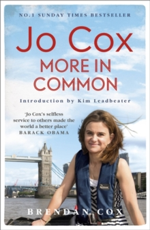 Jo Cox : More in common, Paperback Book