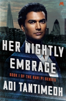 Her Nightly Embrace : Book 1 of the Ravi Pi Series, Paperback Book