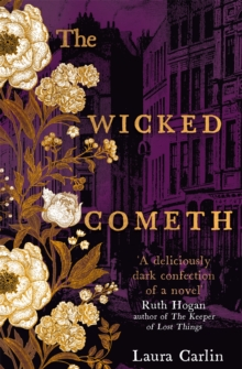 The Wicked Cometh : The addictive historical mystery, Paperback / softback Book