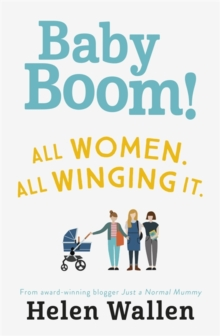 Baby Boom! : From the award winning blogger Just A Normal Mummy, Paperback Book