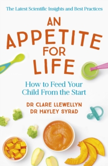 Baby Food Matters : What science says about how to give your child healthy eating habits for life, EPUB eBook