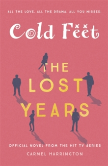 Cold Feet: The Lost Years, Hardback Book