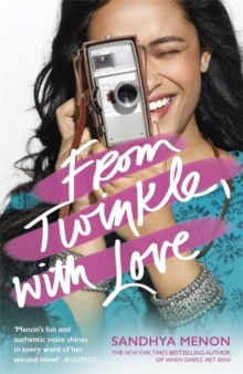 From Twinkle, With Love : The funny heartwarming romcom from the bestselling author of When Dimple Met Rishi, Paperback / softback Book
