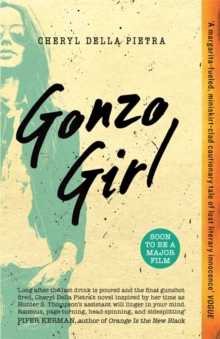 Gonzo Girl, Paperback Book