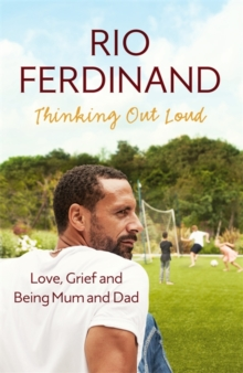 Thinking Out Loud : Love, Grief and Being Mum and Dad, Hardback Book