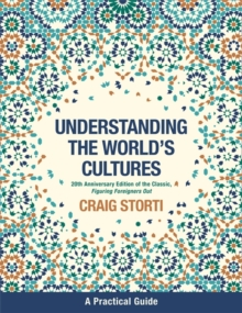 Understanding the World's Cultures : A Practical Guide, Paperback / softback Book