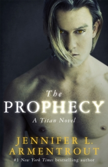 The Prophecy : The Titan Series Book 4, Paperback / softback Book