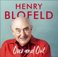 Over and Out: My Innings of a Lifetime with Test Match Special : Memories of Test Match Special from a broadcasting icon, CD-Audio Book
