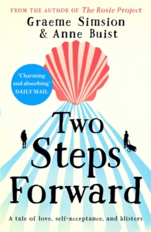 Two Steps Forward : from the author of The Rosie Project, Paperback / softback Book