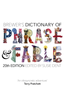 Brewer's Dictionary of Phrase and Fable (20th edition), Hardback Book