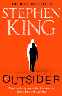 The Outsider : The No.1 Sunday Times Bestseller, Paperback / softback Book