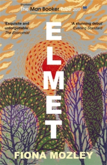 Elmet : SHORTLISTED FOR THE MAN BOOKER PRIZE 2017, Paperback Book