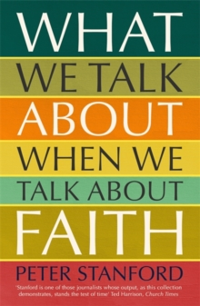 What We Talk about when We Talk about Faith, Paperback / softback Book