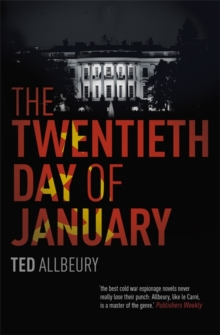 The Twentieth Day of January : The Inauguration Day thriller, Paperback Book