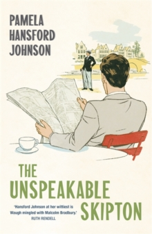The Unspeakable Skipton : The Modern Classic, Paperback / softback Book
