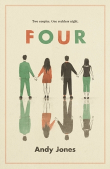 Four : A thought-provoking, controversial and immediately gripping story with a messy moral dilemma at its heart, Paperback / softback Book