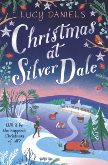 Christmas at Silver Dale : the perfect Christmas romance for 2019 - featuring the original characters in the Animal Ark series!, Paperback / softback Book
