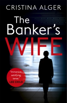 The Banker's Wife : The addictive thriller that will keep you guessing, Paperback / softback Book