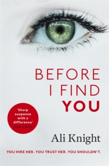 Before I Find You : Are you being followed?, Hardback Book