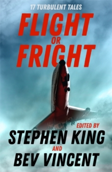 Flight or Fright : 17 Turbulent Tales, Paperback / softback Book
